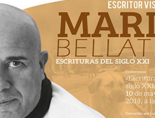 MARIO BELLATÍN: ESCRITURAS DEL SIGLO XXI