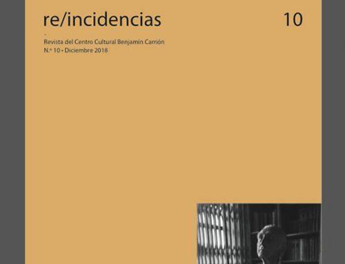 1.- Proyecto Editorial: Revista Re/Incidencias y Serie de Estudios Literarios y Culturales