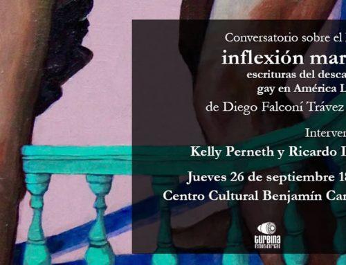 """CONVERSATORIO SOBRE EL LIBRO """"INFLEXIÓN MARICA"""""""