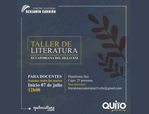 TALLER DE LITERATURA ECUATORIANA DEL SIGLO XXI – PARA DOCENTES